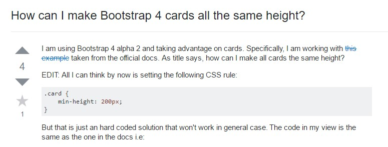 Insights on  precisely how can we  establish Bootstrap 4 cards  all the same tallness?
